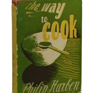 The Way to Cook by Philip Harben 1945